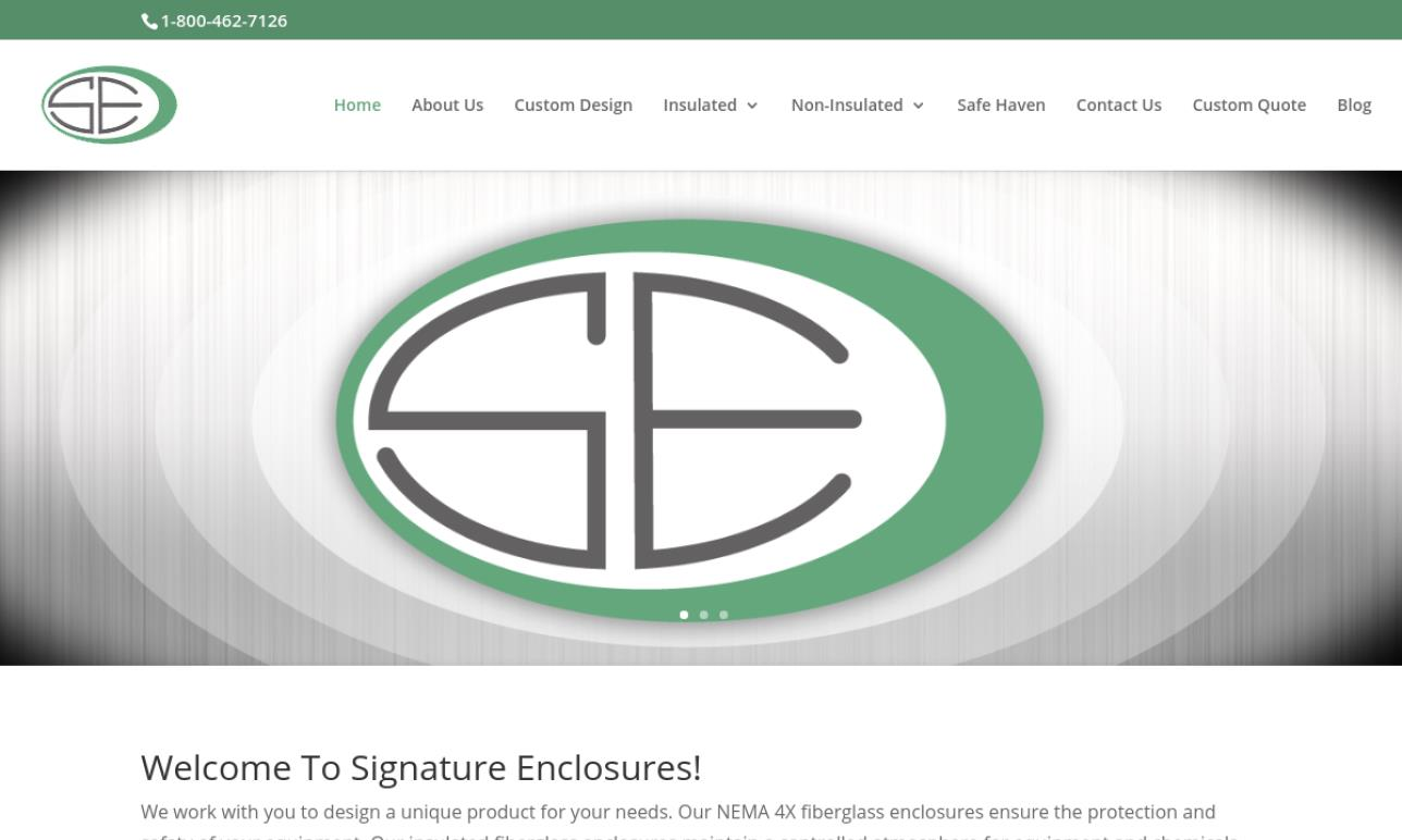 Signature Enclosures